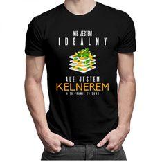 Nie jestem idealny ale jestem kelnerem - męska koszulka z nadrukiem