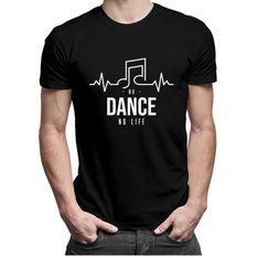 No dance no life - męska koszulka z nadrukiem