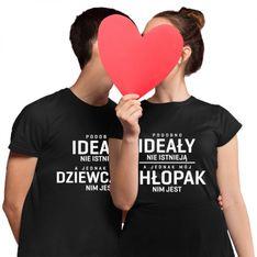 Komplet dla pary - Podobno ideały nie istnieją - męska i damska koszulka z nadrukiem