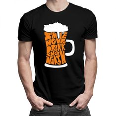 I'm never drinking again - damska lub męska koszulka z nadrukiem
