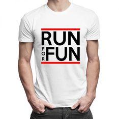 Run For Fun - damska lub męska koszulka z nadrukiem