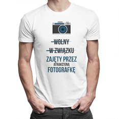 Wolny W związku Zajęty przez atrakcyjną fotografkę - męska koszulka z nadrukiem
