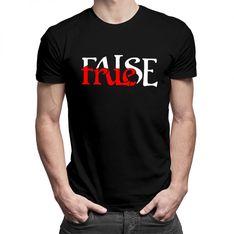 True False - damska lub męska koszulka z nadrukiem
